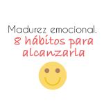 Madurez emocional