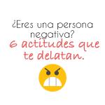 Eres una persona negativa