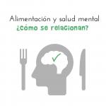 Relación entre Alimentación y salud mental